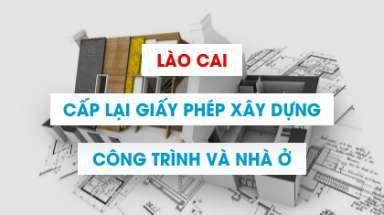 Điều chỉnh, gia hạn và cấp lại giấy phép xây dựng ở Lào Cai