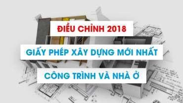 Giấy phép xây dựng nhà ở đô thị và điều chỉnh mới nhất 2018