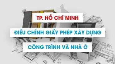 Hướng dẫn điều chỉnh giấy phép xây dựng tại TP. Hồ Chí Minh
