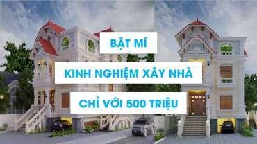 Bí mật kinh nghiệm xây nhà đẹp 2 tầng giá rẻ 500 triệu